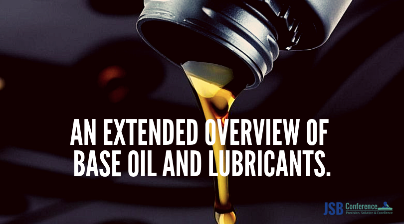 European oil heads towards lubricity – JSB Conference