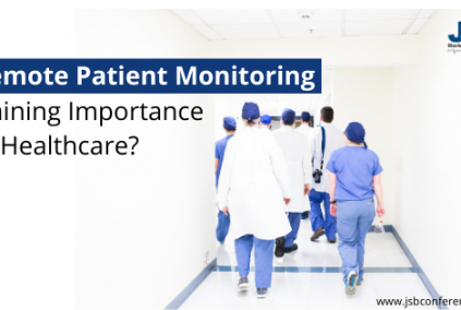 Is Remote Patient Monitoring Gaining Importance In Healthcare?